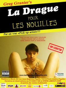 One man show 100% séduction par un vrai Pick up Artist!!!