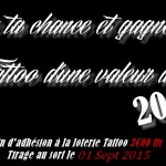 Loterie Tattoo - One Tattoo Art, Tirage au sort le 1er Septembre 2015