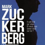 Mark Zuckerberg – la biographie
