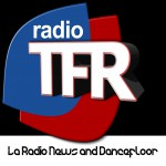 TFR : la seule radio news and Dancefloor en Basse Normandie